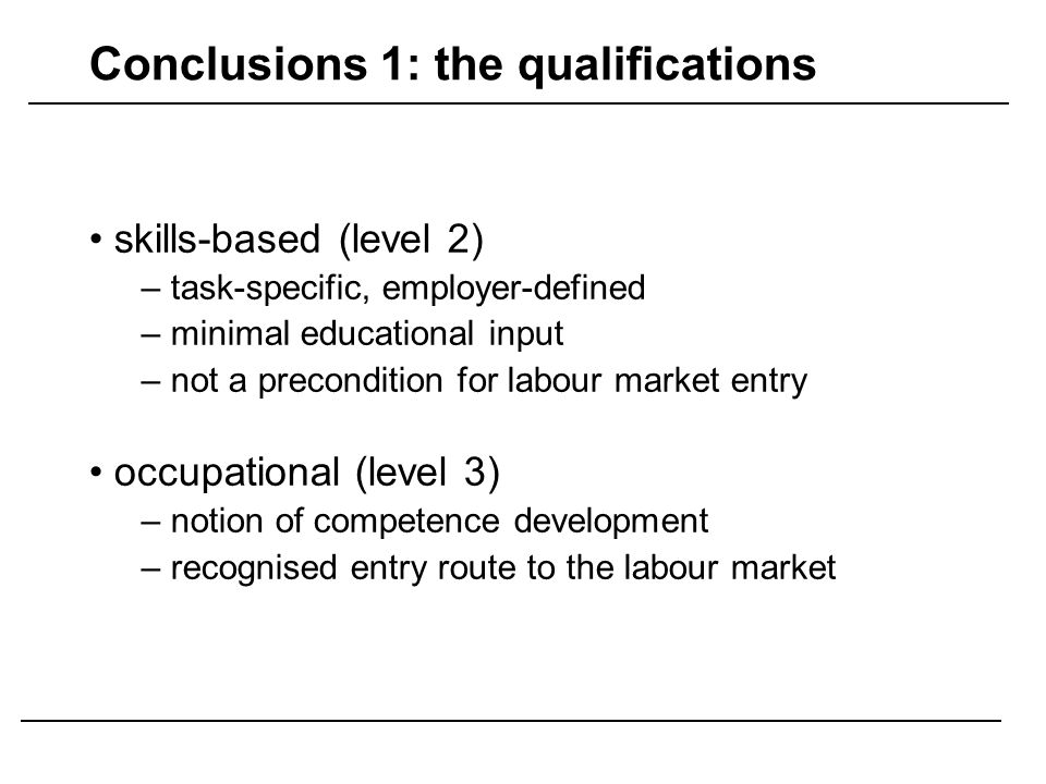 Conclusions 1: the qualifications