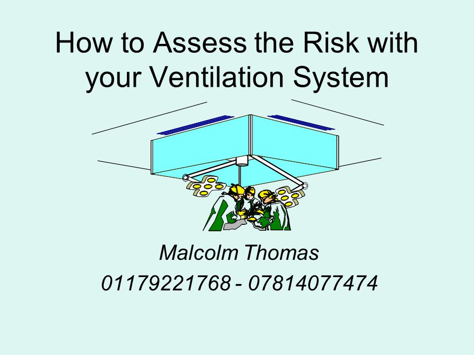 How to Assess the Risk with your Ventilation System