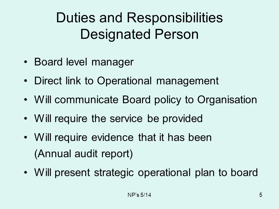 Duties and Responsibilities Designated Person