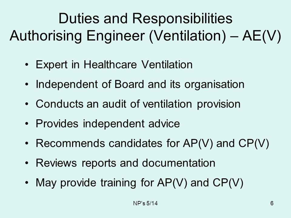 Duties and Responsibilities Authorising Engineer (Ventilation) – AE(V)