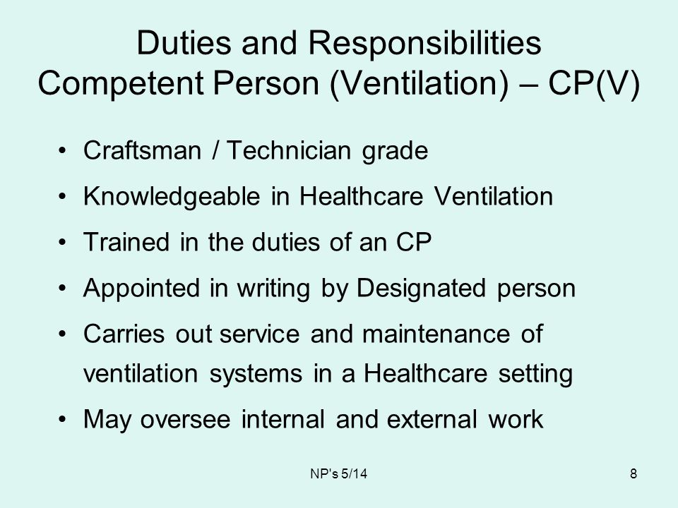 Duties and Responsibilities Competent Person (Ventilation) – CP(V)