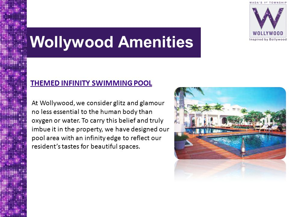 Wollywood Amenities THEMED INFINITY SWIMMING POOL