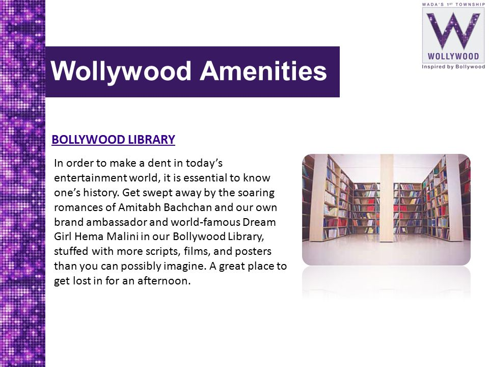 Wollywood Amenities BOLLYWOOD LIBRARY