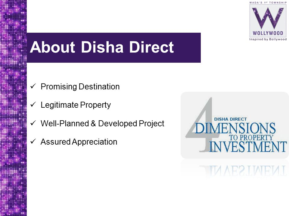 About Disha Direct Promising Destination Legitimate Property