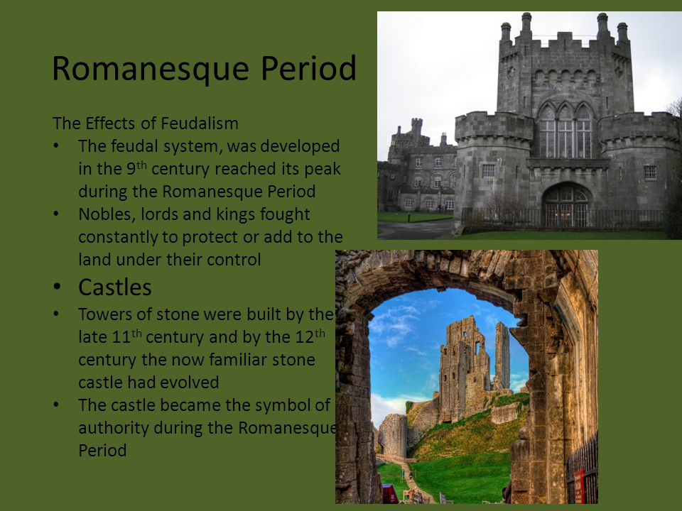 Romanesque Period Castles The Effects of Feudalism