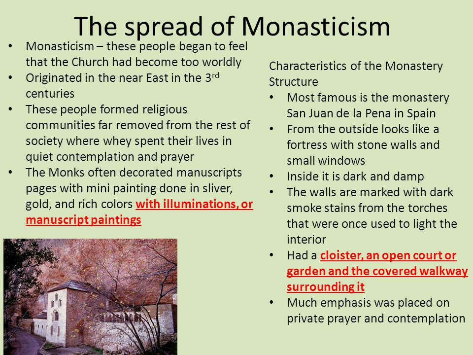 The spread of Monasticism