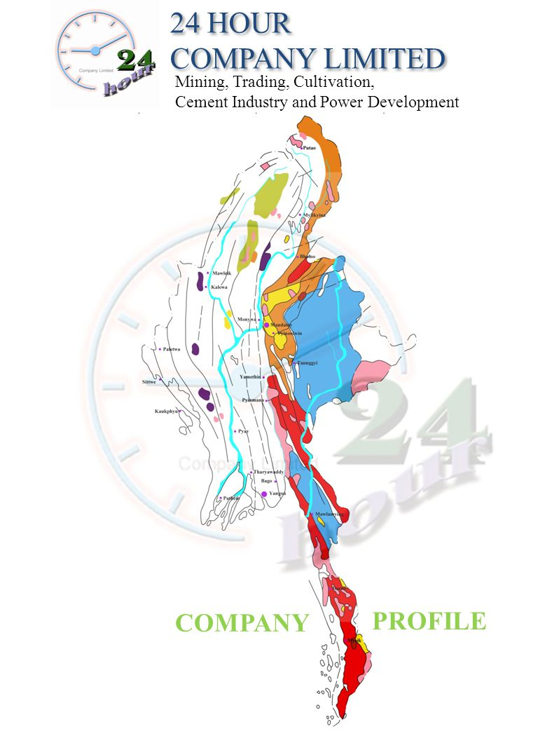 24 HOUR COMPANY LIMITED COMPANY PROFILE Mining, Trading, Cultivation,