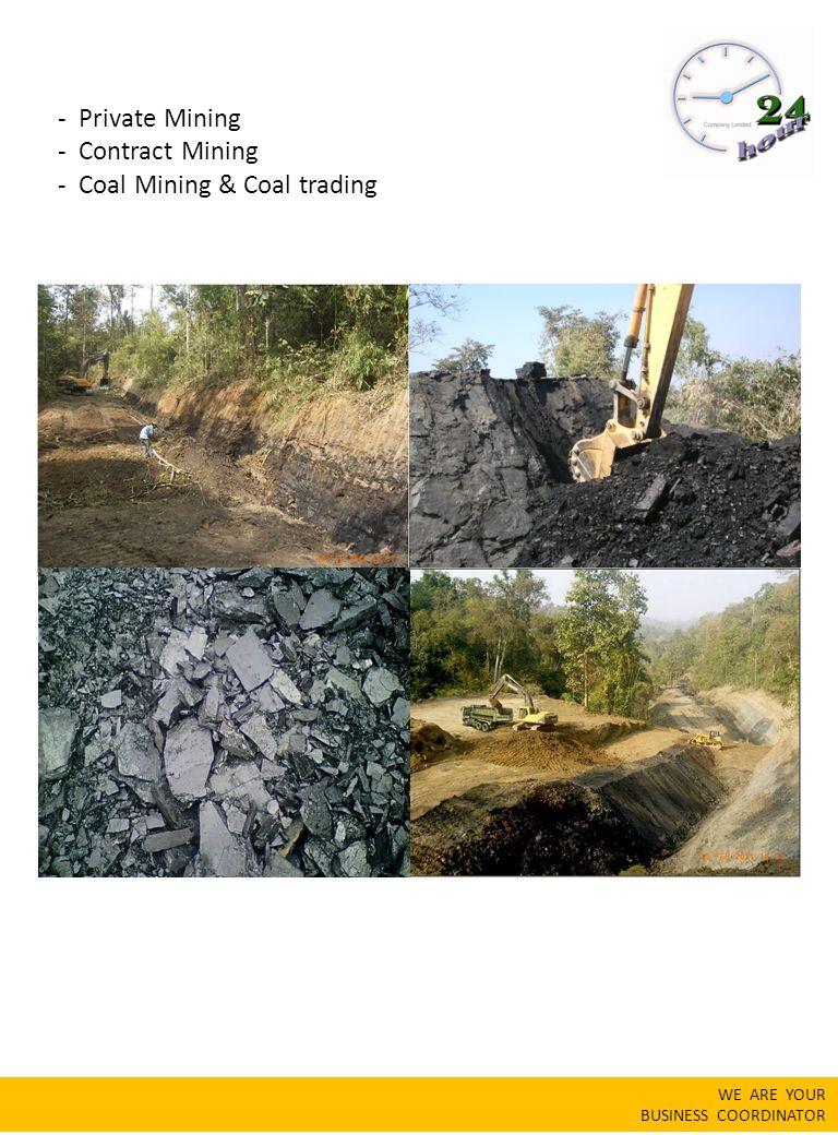 - Coal Mining & Coal trading