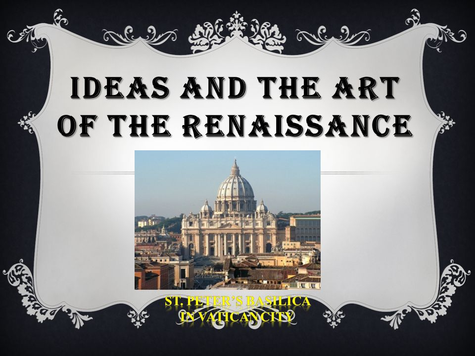 Ideas and the Art of the Renaissance