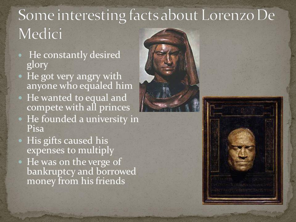 Some interesting facts about Lorenzo De Medici
