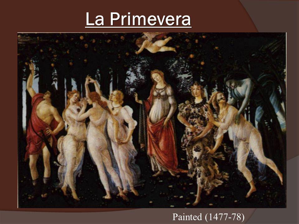 La Primevera Painted (1477-78)