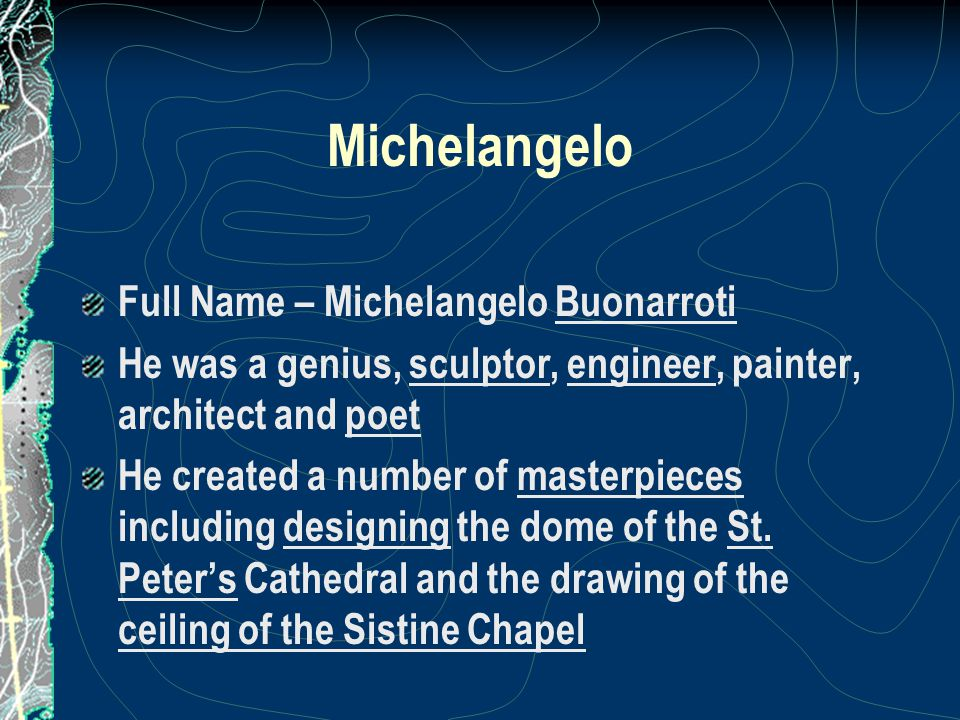 Michelangelo Full Name – Michelangelo Buonarroti