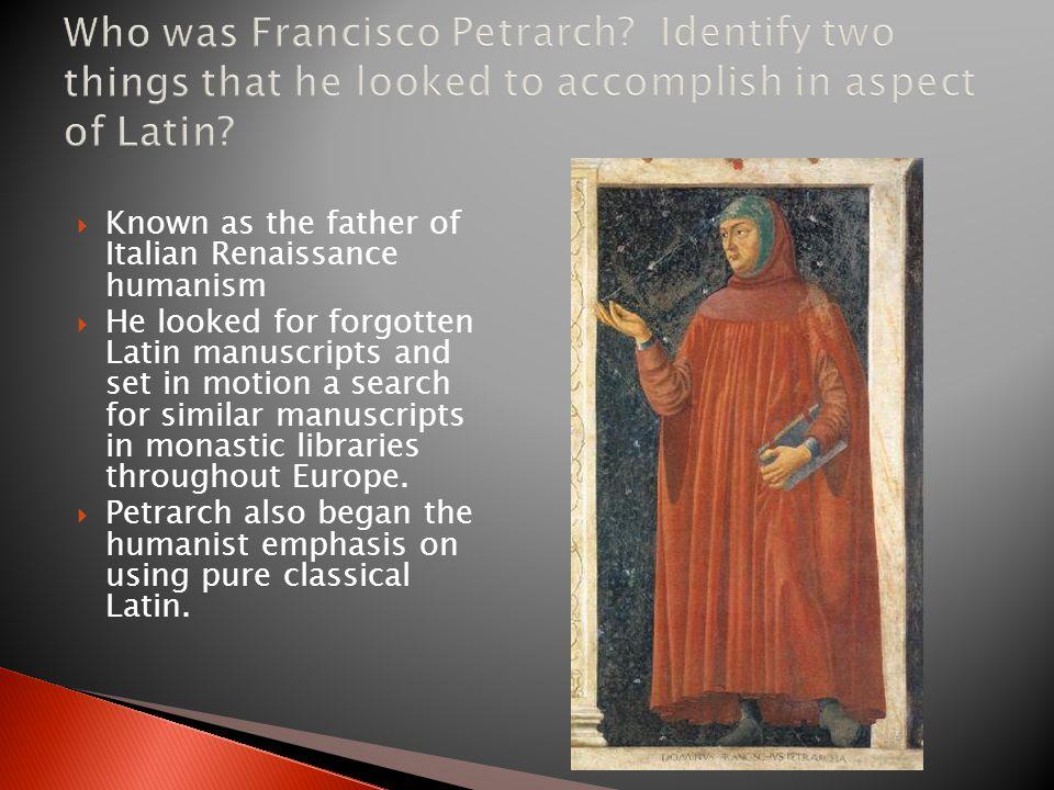Who was Francisco Petrarch
