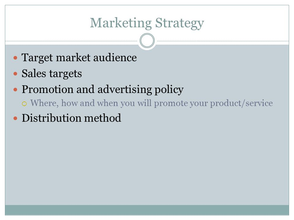 Marketing Strategy Target market audience Sales targets