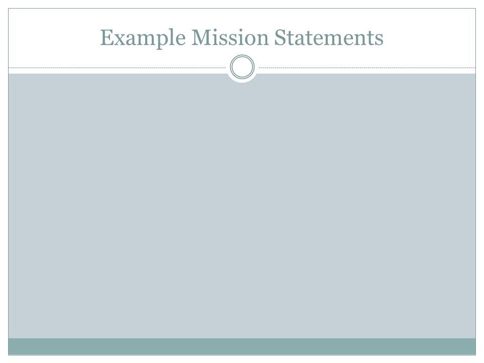 Example Mission Statements
