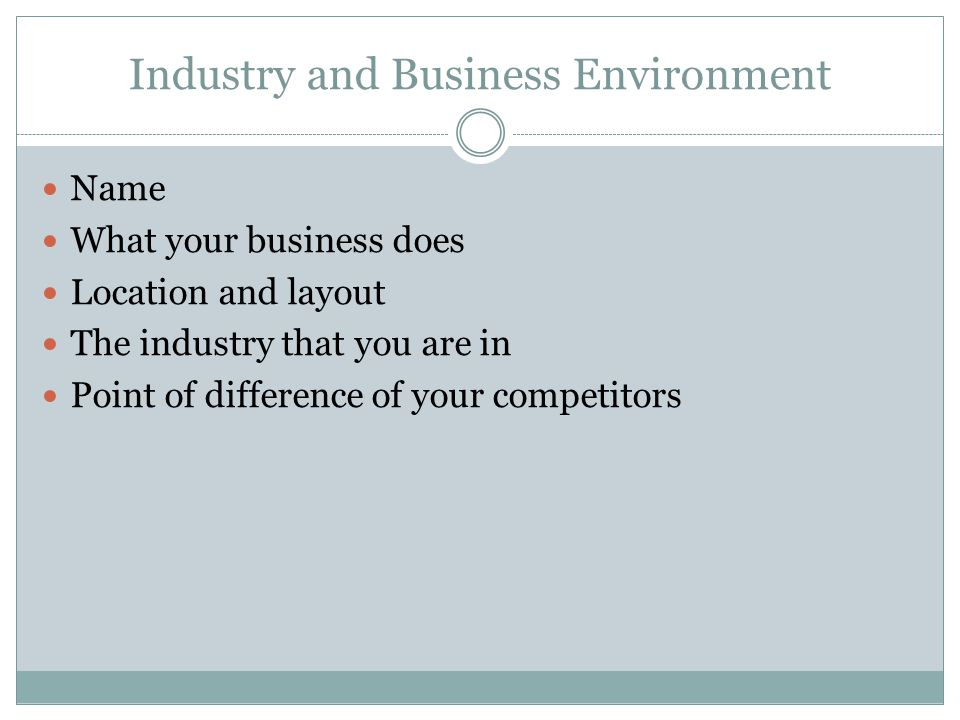 Industry and Business Environment