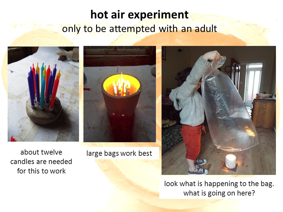 hot air experiment only to be attempted with an adult