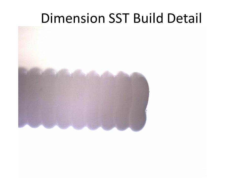 Dimension SST Build Detail
