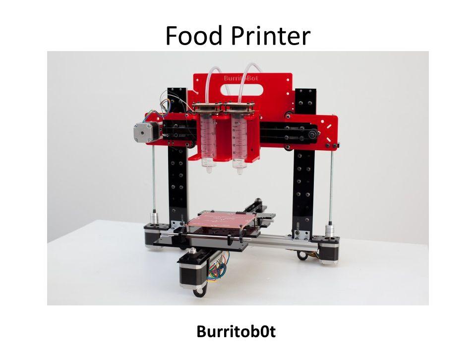 Food Printer Burritob0t