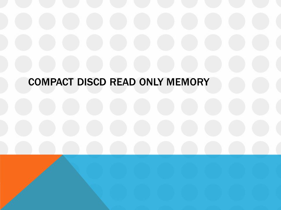 COMPACT DISCD READ ONLY MEMORY