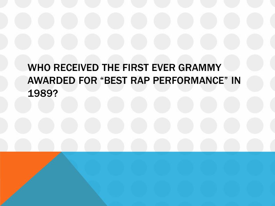 Who received the first ever grammy awarded for best rap performance in 1989