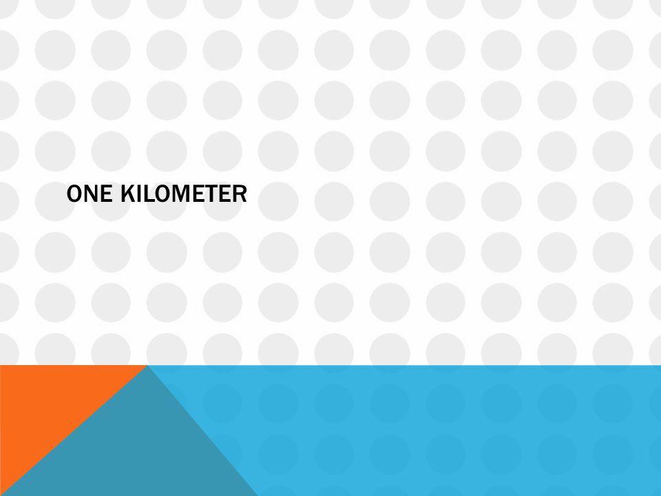 One kilometer