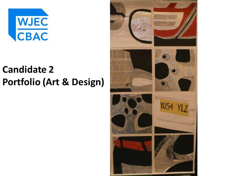 Candidate 2 Portfolio (Art & Design)