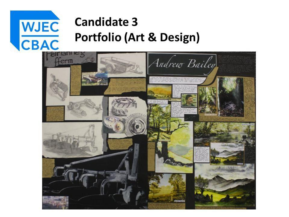 Candidate 3 Portfolio (Art & Design)