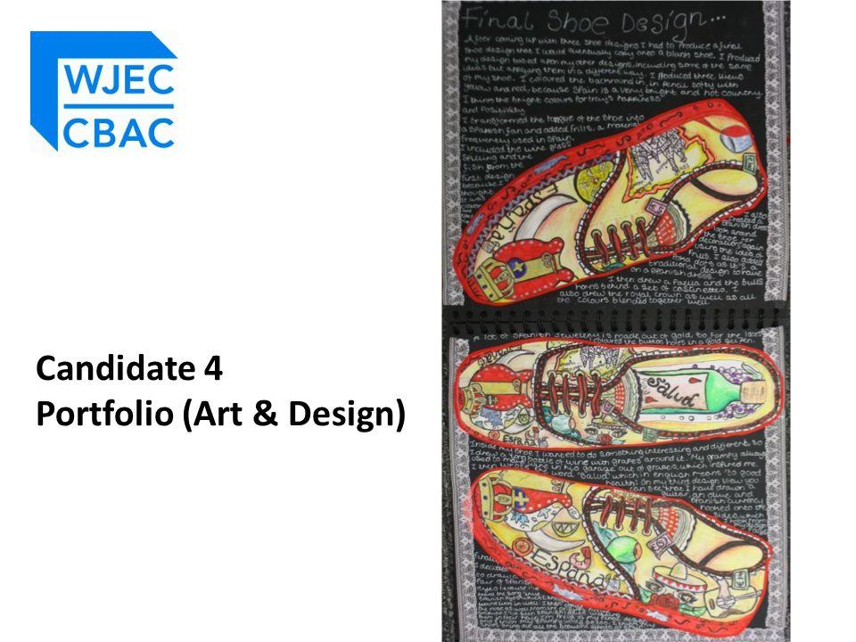 Candidate 4 Portfolio (Art & Design)