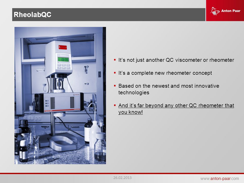RheolabQC It's not just another QC viscometer or rheometer