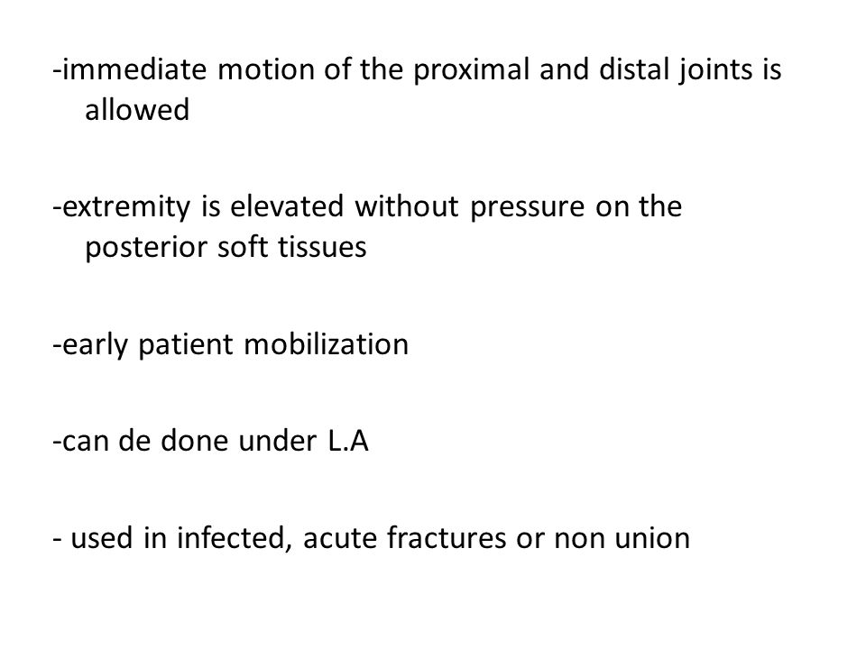 -immediate motion of the proximal and distal joints is allowed