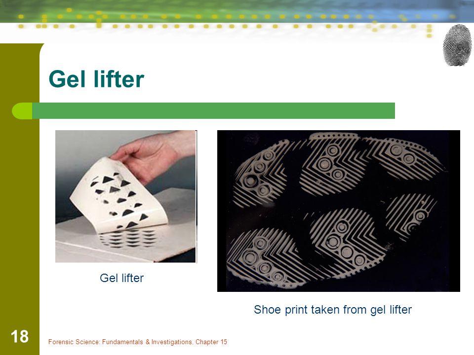 Gel lifter Gel lifter Shoe print taken from gel lifter