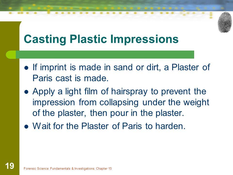 Casting Plastic Impressions
