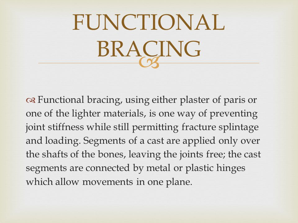 FUNCTIONAL BRACING