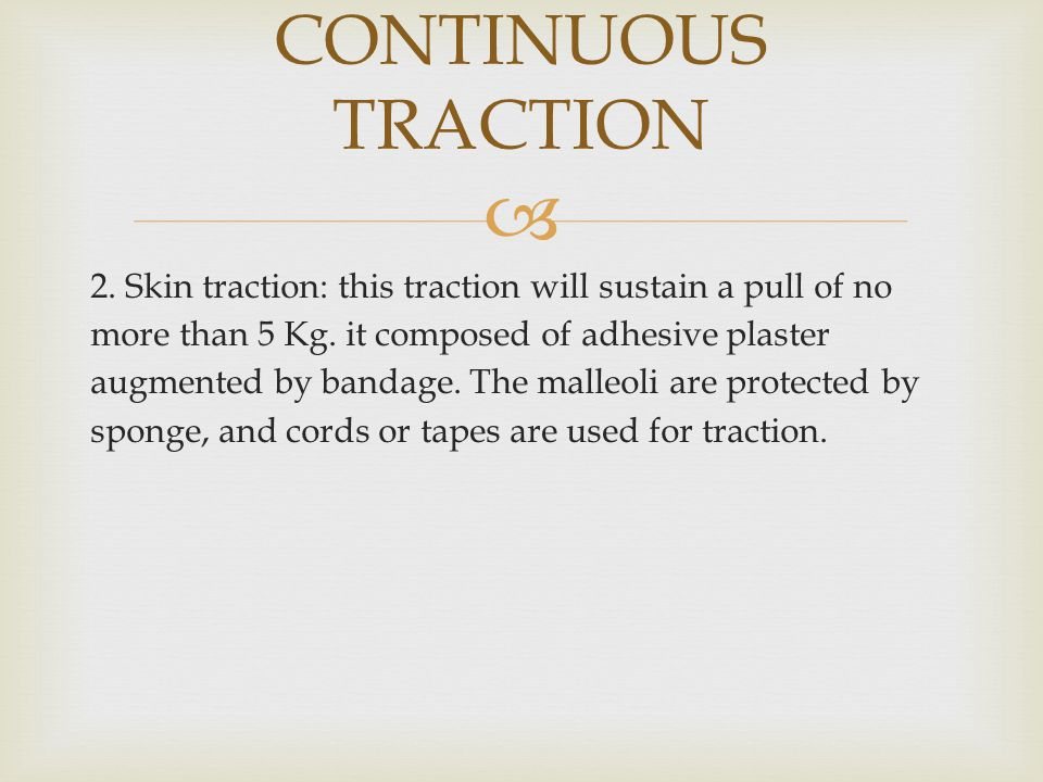 CONTINUOUS TRACTION