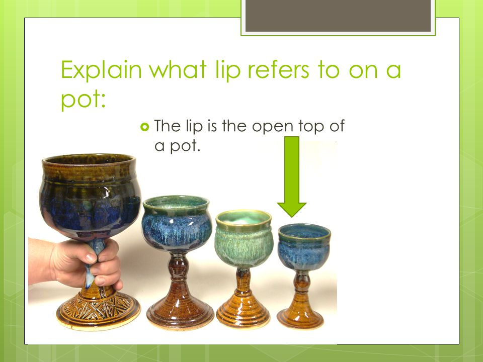 Explain what lip refers to on a pot: