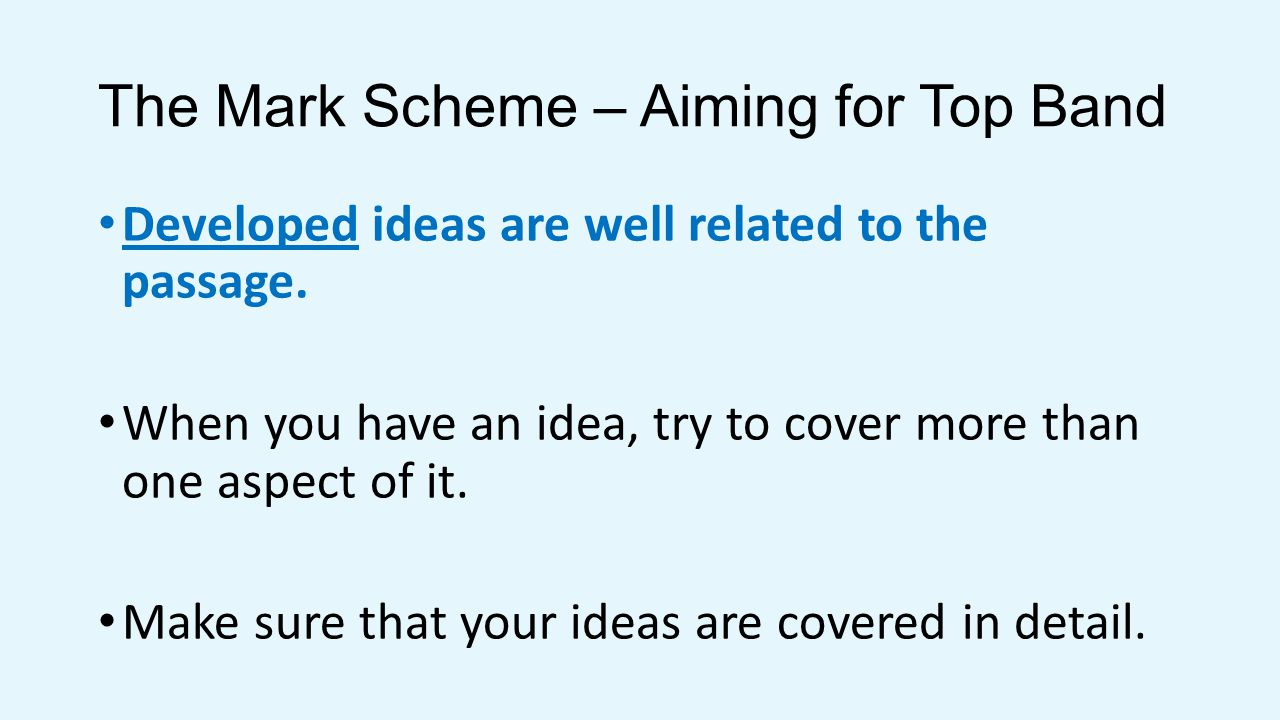 The Mark Scheme – Aiming for Top Band