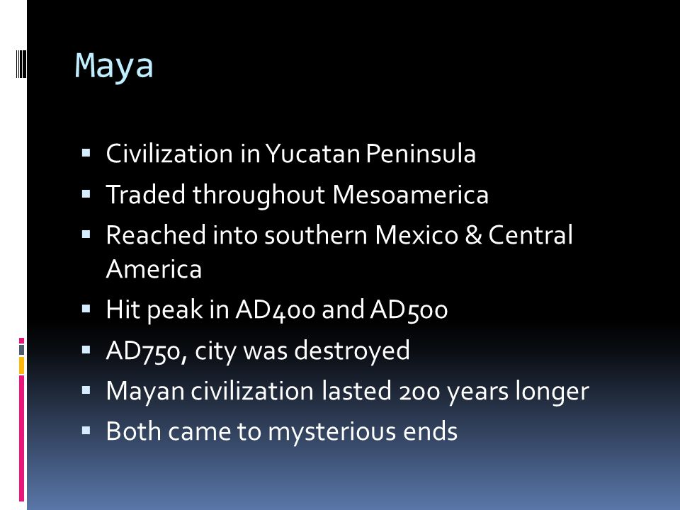 Maya Civilization in Yucatan Peninsula Traded throughout Mesoamerica