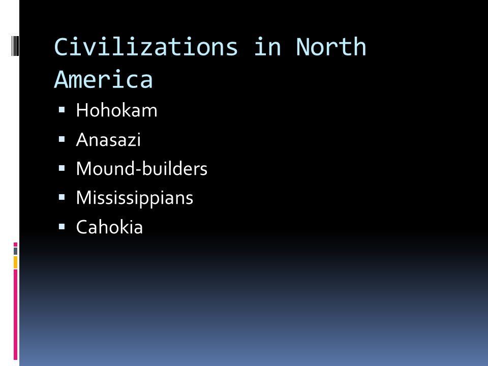 Civilizations in North America