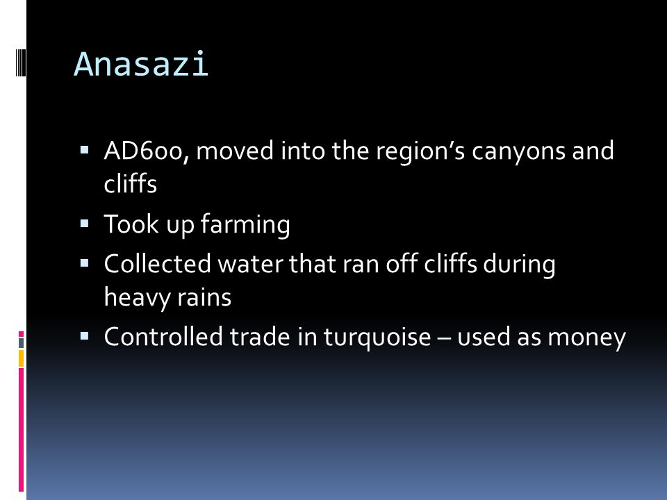 Anasazi AD600, moved into the region's canyons and cliffs