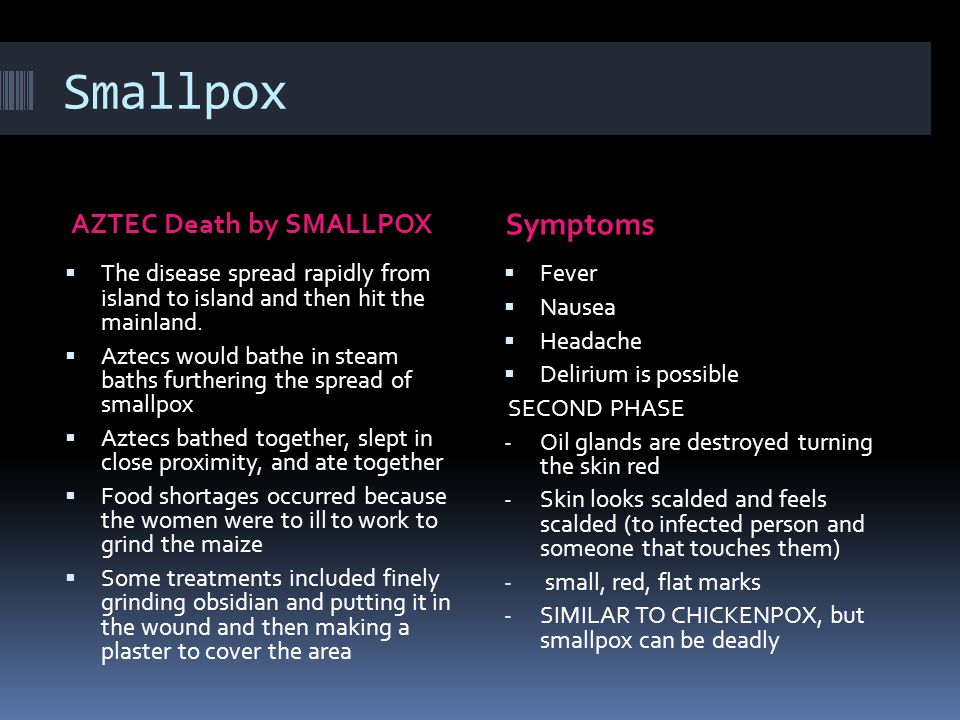 Smallpox Symptoms AZTEC Death by SMALLPOX