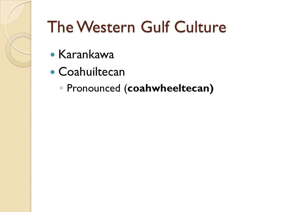 The Western Gulf Culture
