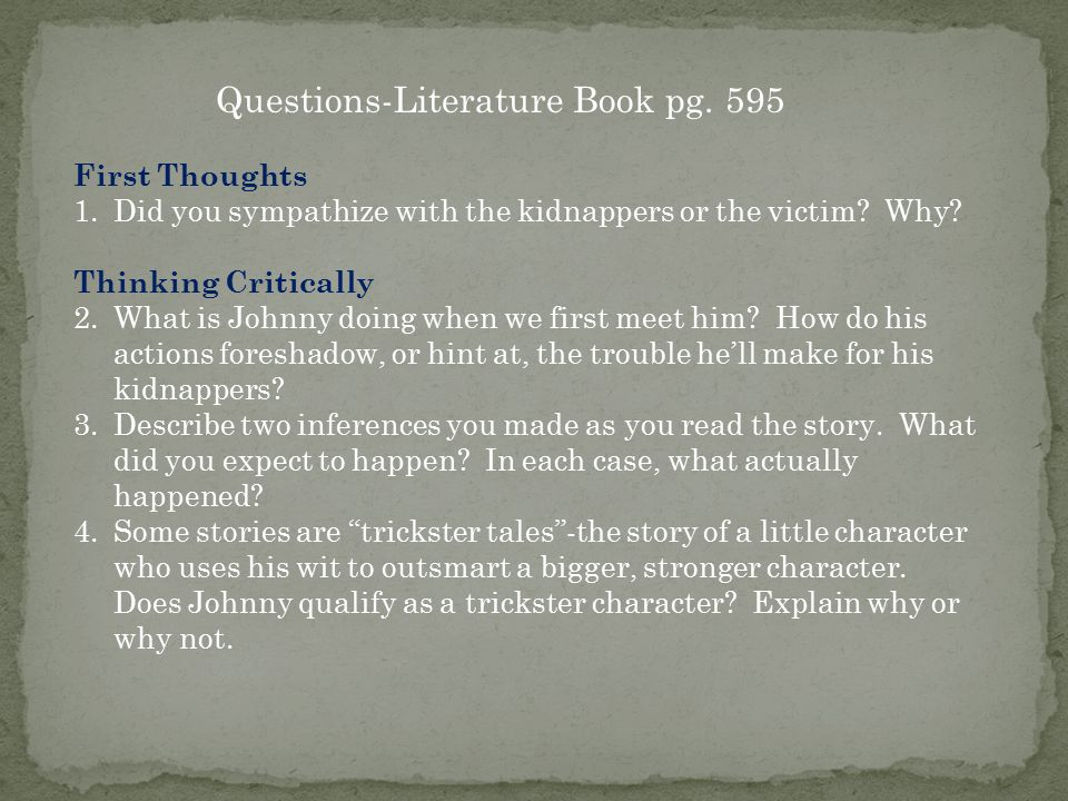 Questions-Literature Book pg. 595
