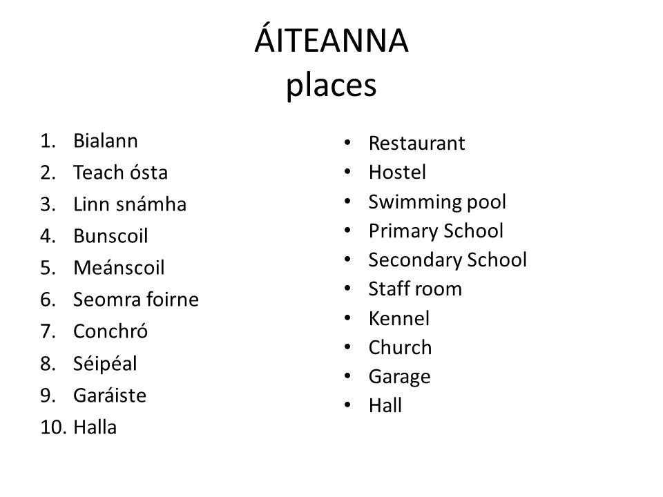 ÁITEANNA places Bialann Teach ósta Linn snámha Bunscoil Meánscoil