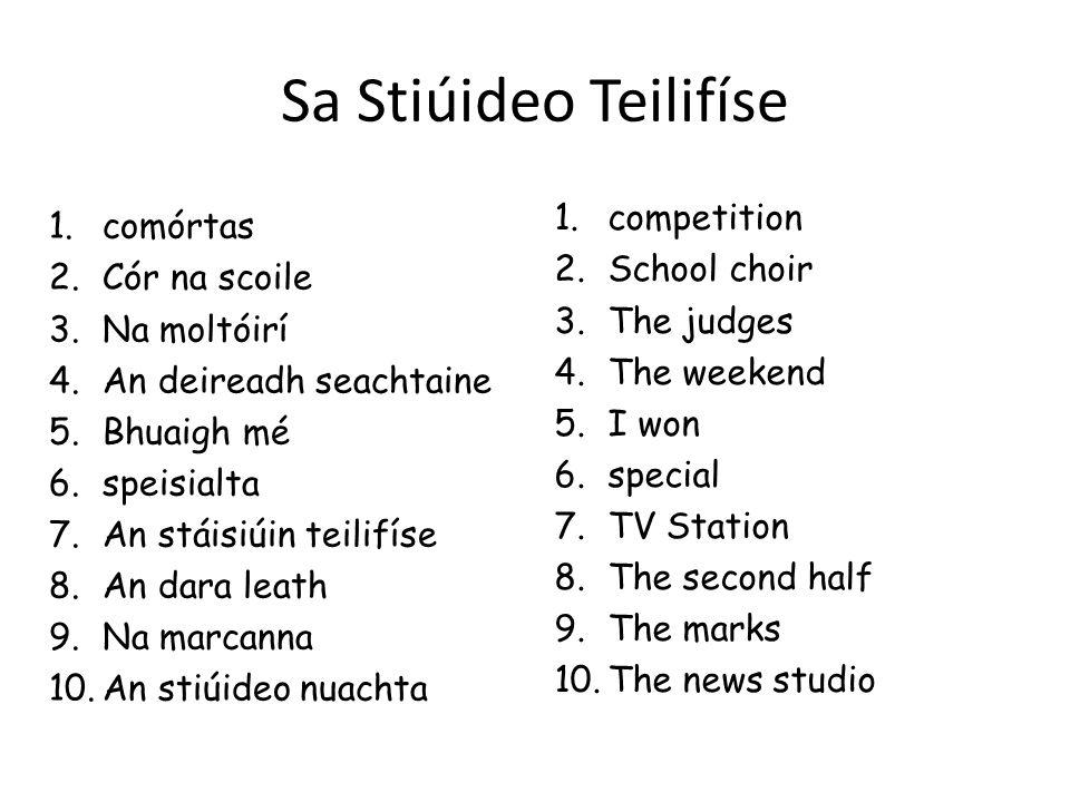 Sa Stiúideo Teilifíse competition comórtas School choir Cór na scoile