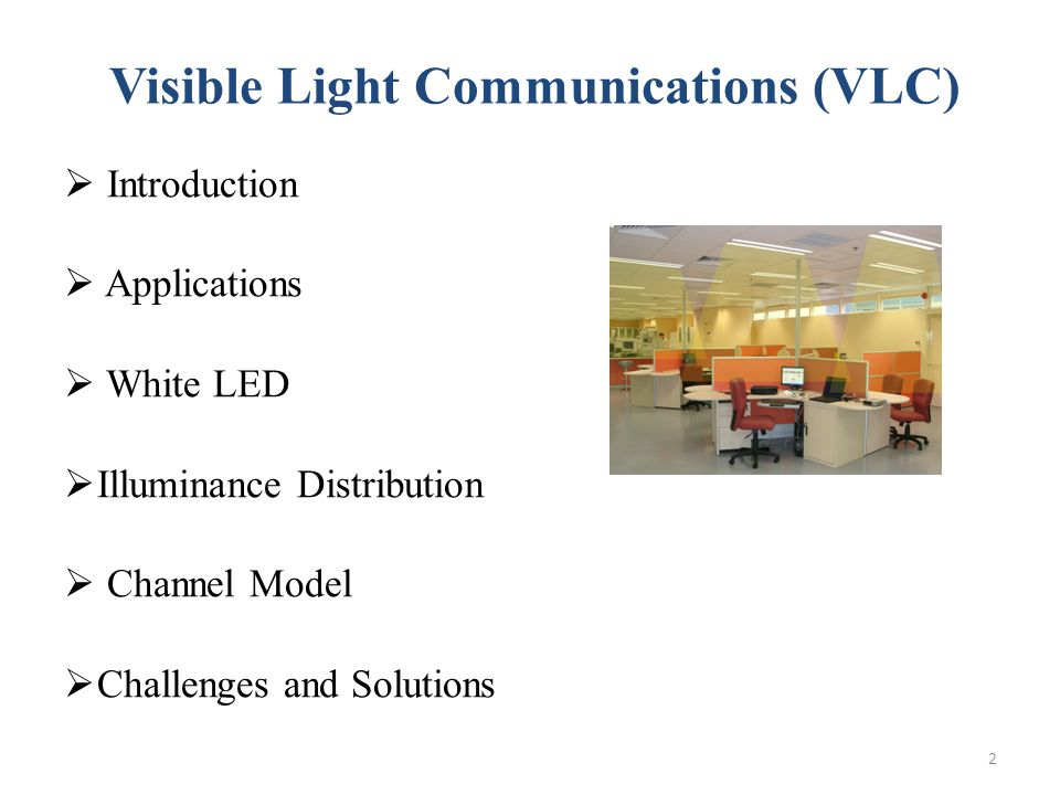 Visible Light Communications (VLC)