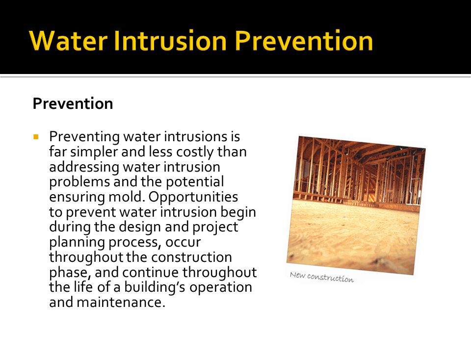 Water Intrusion Prevention