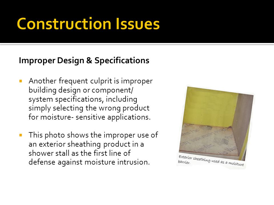 Construction Issues Improper Design & Specifications