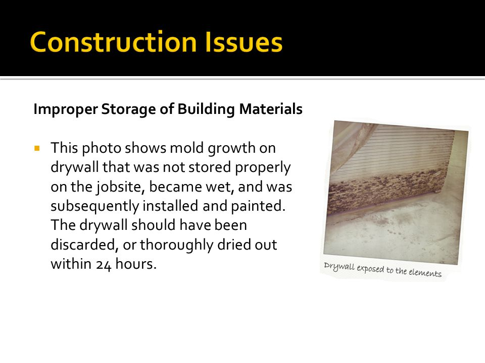 Construction Issues Improper Storage of Building Materials