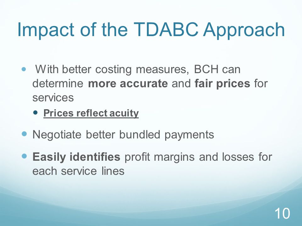 Impact of the TDABC Approach